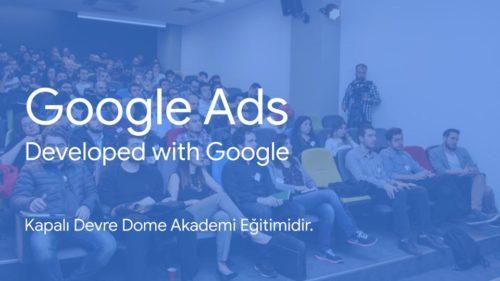 Kapalı Devre Google Ads Eğitimi